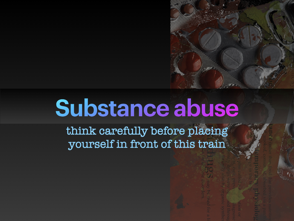 Presentation on the dangers of substance abuse